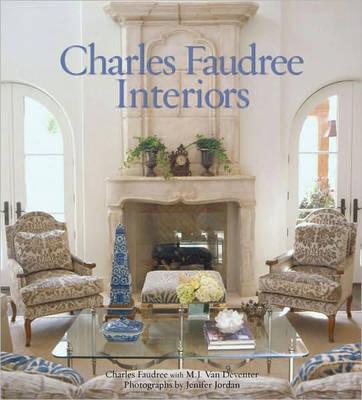 Charles Faudree Interiors (Hardback)