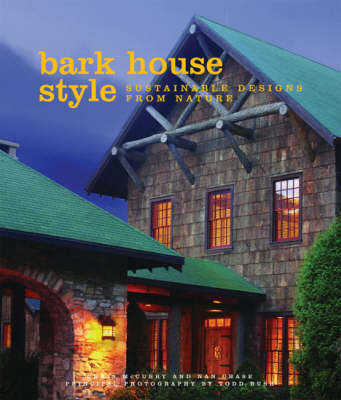 Bark House Style (Hardback)
