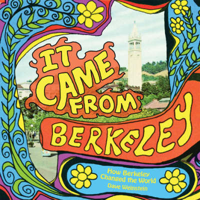 It Came from Berkeley (Hardback)