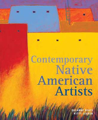 Contemporary Native American Artists (Hardback)