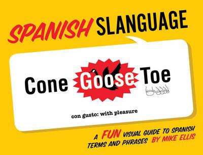 Spanish Slanguage (Paperback)