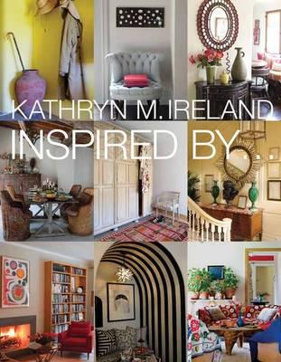 Inspired by, Kathryn M Ireland (Hardback)