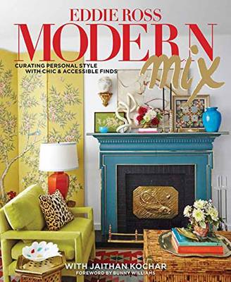 Modern Mix: Curating Personal Style with Chic & Accessible Finds (Hardback)