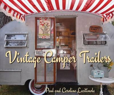 Vintage Camper Trailers (Hardback)