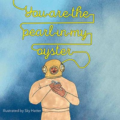 You Are the Pearl in My Oyster (Hardback)