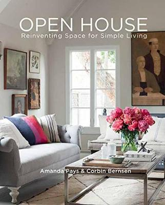 Open House: Reinventing Space for Simple Living (Hardback)