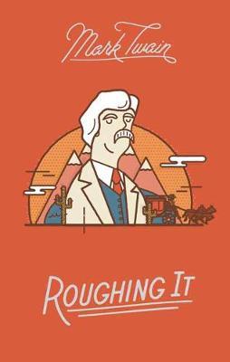 Roughing it (Hardback)