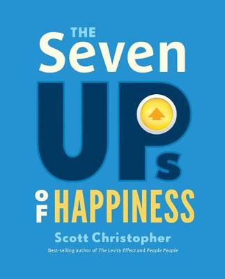 The Seven Ups of Happiness (Hardback)