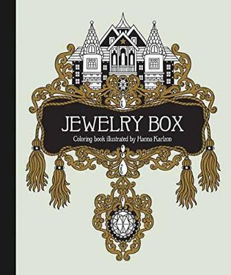The Jewelry Box Coloring Book: Published in Sweden as Smyckeskrinet (Hardback)