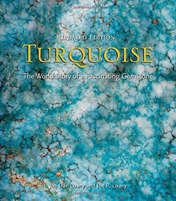 Turquoise: The World Story of a Fascinating Gemstone (Hardback)
