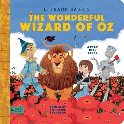 Wonderful Wizard of Oz:: A BabyLit Storybook - BabyLit (Hardback)