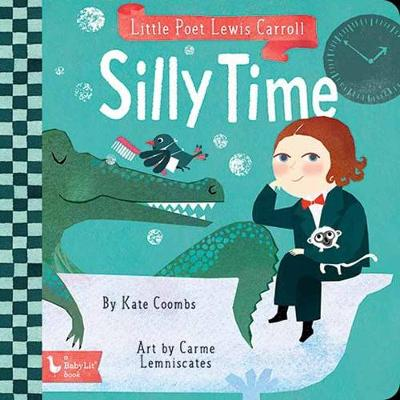 Little Poet Lewis Carroll: Silly Time (Spiral bound)