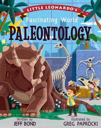 Little Leonardo's Fascinating World of Paleontology - Little Leonardo (Hardback)