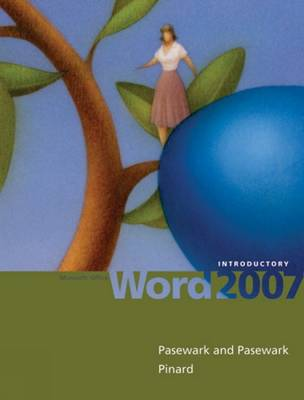 Microsoft Office Word 2007: Introductory (Spiral bound)