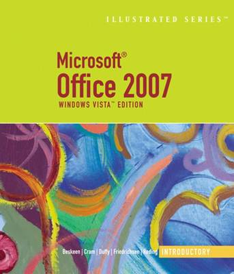 Microsoft Office 2007: Illustrated Introductory, Windows Vista Edition (Spiral bound)