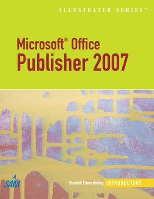 Microsoft Office Publisher 2007: Illustrated Introductory (Paperback)