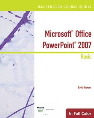 Illustrated Course Guide: Microsoft Office PowerPoint 2007 Basic (Spiral bound)