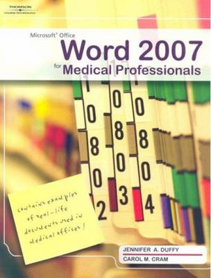 Microsoft Office Word 2007 for Medical Professionals (Paperback)