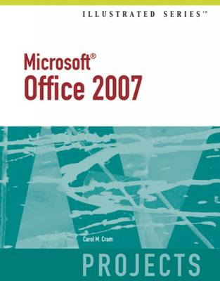 Microsoft Office 2007: Projects - Illustrated Series (Paperback)
