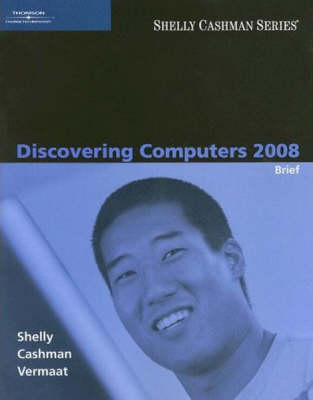 Discovering Computers 2008 (Paperback)