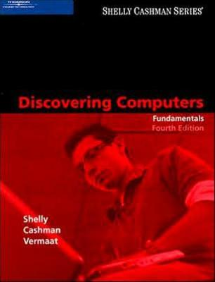 Discovering Computers: Fundamentals, Fourth Edition (Paperback)