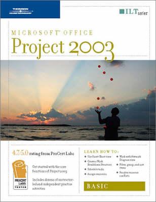 Course Ilt: Basic: Project 2003 (Spiral bound)