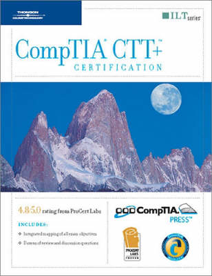 Course Ilt: Comptia CTT and Certification (Spiral bound)