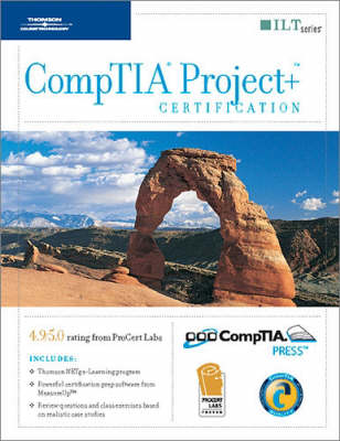 Course Ilt: Comptia Project,  Certification, 2003 Objectives,  Measureup and CBT