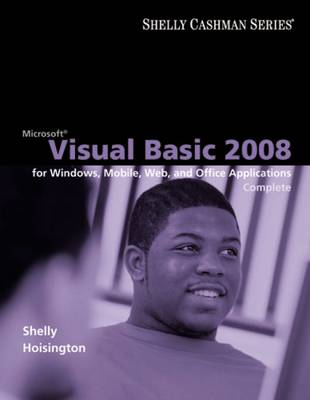 Microsoft Visual Basic 2008: Complete Concepts and Techniques (Paperback)