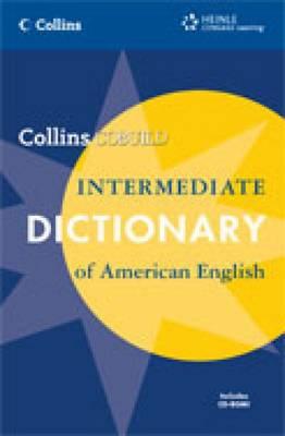 Intermediate Dictionary of American English: Intermediate Dictionary of American English: With CD-ROM - Collins COBUILD