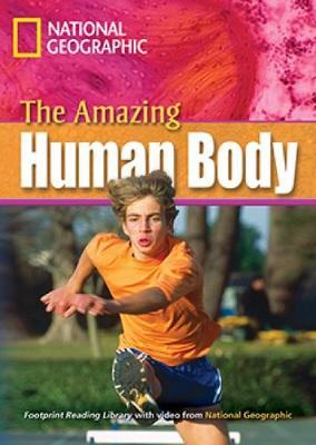The Amazing Human Body: Footprint Reading Library 2600 (Paperback)