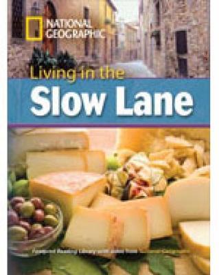 Living in the Slow Lane: Living in the Slow Lane 3000 Headwords (Paperback)