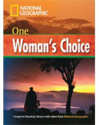 One Woman's Choice + Book with Multi-ROM: Footprint Reading Library 1600
