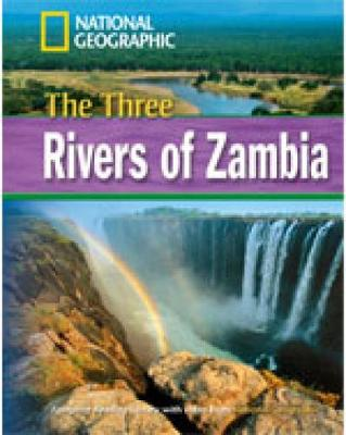 The Three Rivers of Zambia + Book with Multi-ROM: Footprint Reading Library 1600