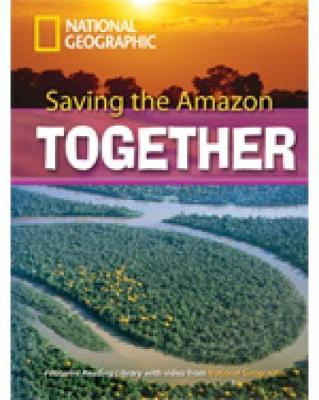 Saving the Amazon: Saving the Amazon Together + Book with Multi-ROM 2600 Headwords