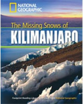The Missing Snows of Kilimanjaro + Book with Multi-ROM: Footprint Reading Library 1300