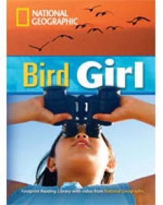 Bird Girl: Footprint Reading Library 1900
