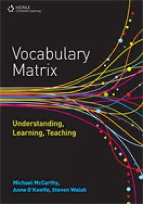 Vocabulary Matrix: Understanding, Learning, Teaching (Paperback)