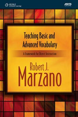 Teaching Basic and Advanced Vocabulary A Framework for Direct Instruction (Board book)