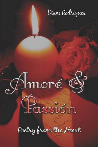 Amore and Passion: Poetry from the Heart (Paperback)