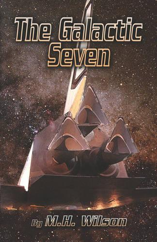 The Galactic Seven (Paperback)