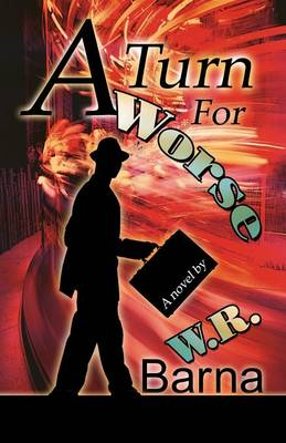 A Turn for Worse (Paperback)
