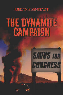 The Dynamite Campaign (Paperback)