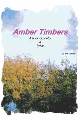 Amber Timbers (Paperback)