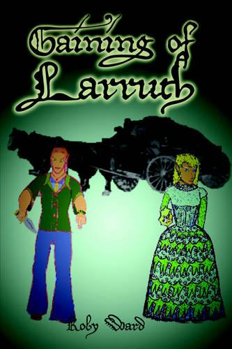 Gaining of Larruth (Paperback)
