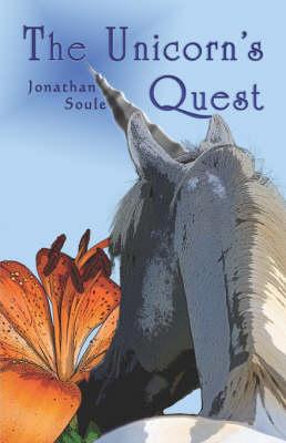 The Unicorn's Quest the Unicorn's Quest (Paperback)