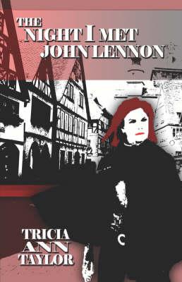 The Night I Met John Lennon (Paperback)