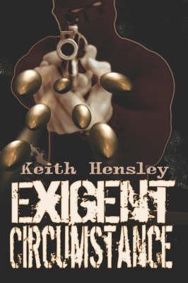 Exigent Circumstance (Paperback)