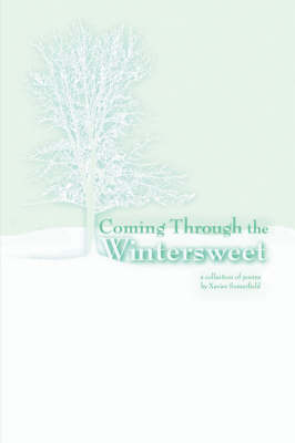 Coming Through the Wintersweet (Paperback)