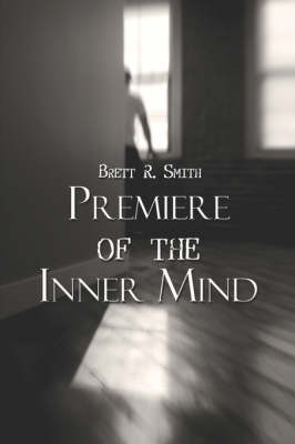 Premiere of the Inner Mind (Paperback)